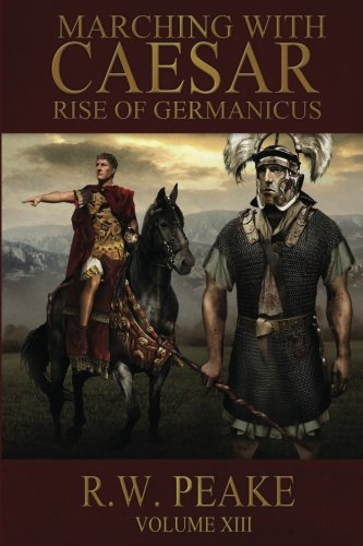Download Rise of Germanicus: Marching With Caesar 1941226183