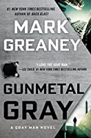 Gunmetal Gray: A Gray Man Novel