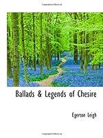 Ballads & Legends of Chesire