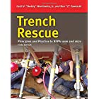 Trench Rescue: Principles and Practice to NFPA 1006 and 1670