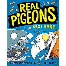 Real Pigeons Nest Hard: Real Pigeons #3 (Volume 3)