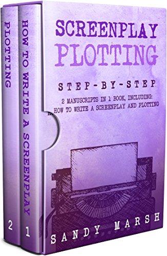 Screenplay Plotting: Step-by-S...
