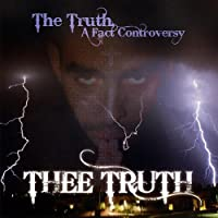 Truth a Fact Controversy