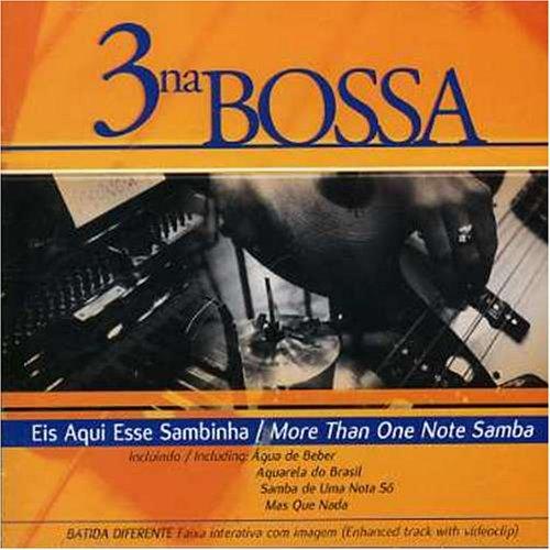 Eis Aqui Esse Sambinha/More Than on Notes Samba.4