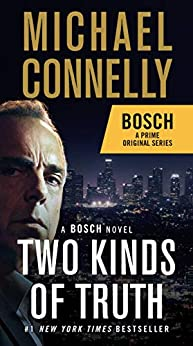[Connelly, Michael]のTwo Kinds of Truth (A Harry Bosch Novel Book 20) (English Edition)