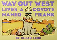 Little Celebrations, Way Out West Lives a Coyote Named Frank, Big Book, Fluency, Stage 3 (Little Celebrations Guided Reading)