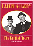 Laurel and Hardy: The British Tours