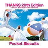 THANKS 20th Edition~Pocket Biscuits Single Collection+