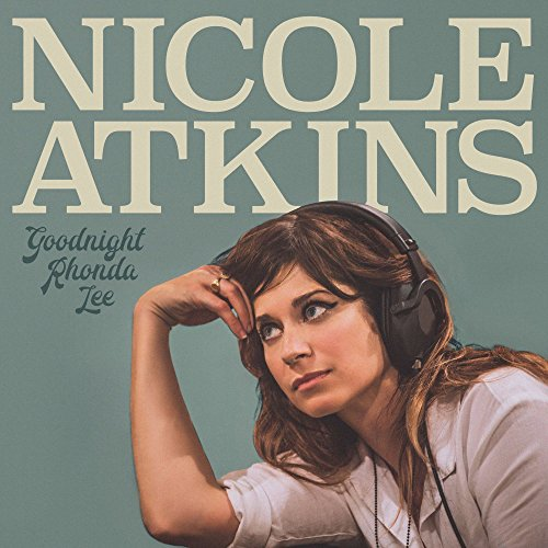 Goodnight Rhonda Lee Nicole Atkins Single Lock Records