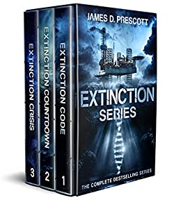 Extinction Series (The Complete Collection) by [Prescott, James D.]