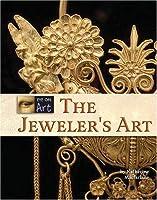 The Jeweler's Art (Eye on Art)