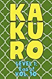 Kakuro Level 1: Easy! Vol. 10: Play Kakuro 11x11 Grid Easy Level Number Based Crossword Puzzle Popular Travel Vacation Games Japanese Mathematical Logic Similar to Sudoku Cross-Sums Math Genius Cross Additions Fun for All Ages Kids to Adult Gifts