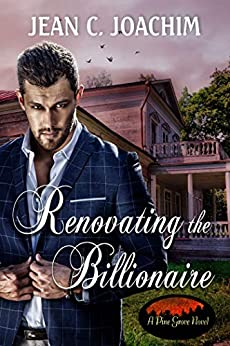 Renovating the Billionaire (Pine Grove Books Book 3) by [Joachim, Jean]