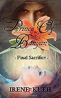 Prince of Banyan - Final Sacrifice