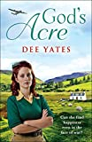 God's Acre: A heartbreaking WW2 saga perfect for fans of Sheila Jeffries (English Edition)