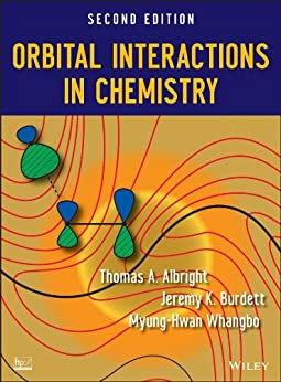 [Albright, Thomas A., Burdett, Jeremy K., Whangbo, Myung-Hwan]のOrbital Interactions in Chemistry (English Edition)