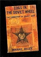 Cogs in the Soviet Wheel