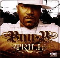 Trill by Bun B (2005-10-18)