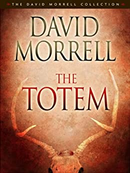The Totem by [Morrell, David]