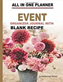 All in One Planner - Event Organizer Journal with Blank Recipe: Blank Recipe Journal, Guest Book, To Do List, Memory Book, Shopping Notebook, Decoration, Cooking Menu, and Memory Writing Notebook (Nabeel Journals and Notebooks)