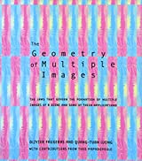 The Geometry of Multiple Images: The Laws That Govern the Formation of Multiple Images of a Scene and Some of Their Applications (MIT Press)