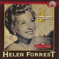 I Wanna Be Loved by HELEN FORREST (1994-04-08)