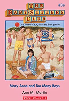 The Baby-Sitters Club #34: Mary Anne and Too Many Boys (Baby-sitters Club (1986-1999)) by [Martin, Ann M.]