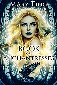 Book of Enchantresses (Watchers 2) by [Ting, Mary]