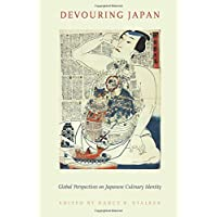 Devouring Japan: Global Perspectives on Japanese Culinary Identity
