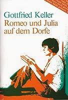 Keller: Romeo Und Julia Auf Dem Dorfe (Lesen leicht gemacht - Level 2)