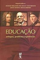Educação. Enfoques, Problemas, Experiências