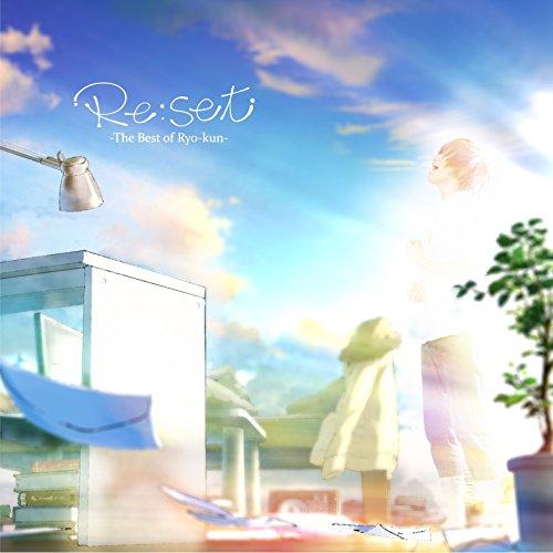 Re:set -The Best of Ryo-kun-(限...