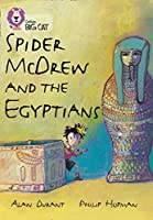 Spider McDrew and the Egyptians (Collins Big Cat) (Bk. 2) by Alan Durant(2007-01-01)