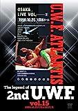 The legend of 2nd U. W. F. vol.15 1990.10.25大阪&12.1松本 [DVD]