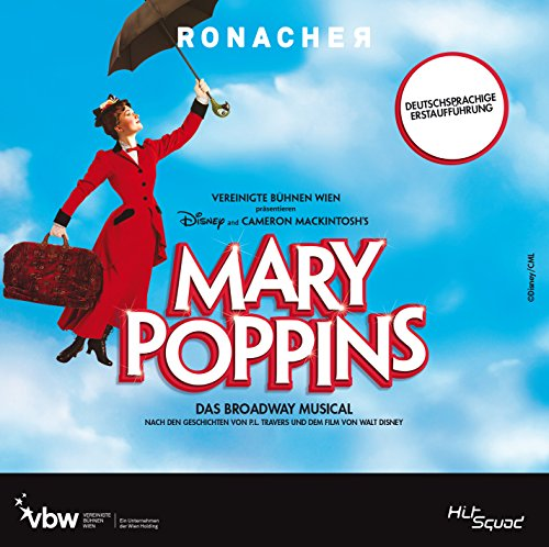 Mary Poppins: Das Broadway Original Cast Wien