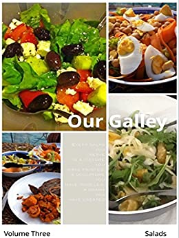 Our Galley: Salads by [Oberg, Karen]
