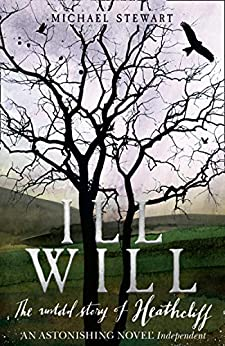 Ill Will by [Stewart, Michael]