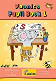 Jolly Phonics Pupil Bookbook 1 (Jolly Learning)