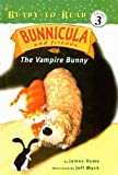 The Vampire Bunny (Bunnicula and Friends (Prebound))