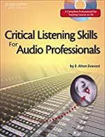 Critical Listening Skills for the Audio Professional