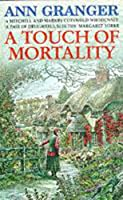 A Touch of Mortality (Mitchell & Markby 9): A cosy English village whodunit of wit and warmth (Mitchell and Markby Village Whodunnits)