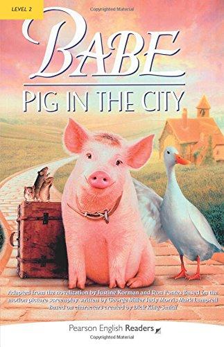 """Babe - Pig In The City"" (Penguin Longman Penguin Readers)の詳細を見る"
