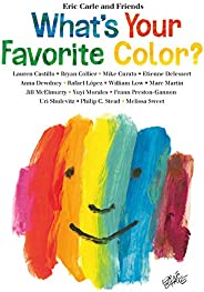 What's Your Favorite Color? (Eric Carle and Friends' What's Yo