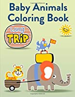 Baby Animals Coloring Book: Cute Christmas Animals and Funny Activity for Kids (Animals in the city)