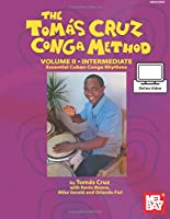 Tomas Cruz Conga Method Volume 2 - Intermediate: Essential Cuban Conga Rhythms