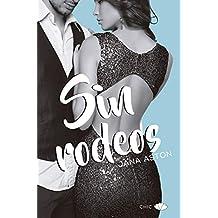 Sin rodeos (Chic) (Spanish Edition)