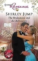 The Bridesmaid And The Billionaire (Harlequin Romance: Diamond Brides)