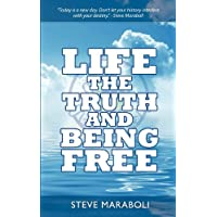 Life, the Truth, & Being Free