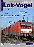 Lok-Vogel STATISTIK 19: Elektroloks der DB AG - Stand: 31.03.2016: Volume 19