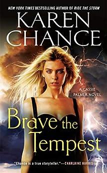 Brave the Tempest (Cassie Palmer Book 9) by [Chance, Karen]